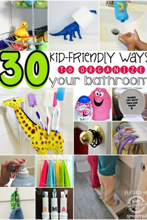 30 kid friendly ways to organize your bathroom