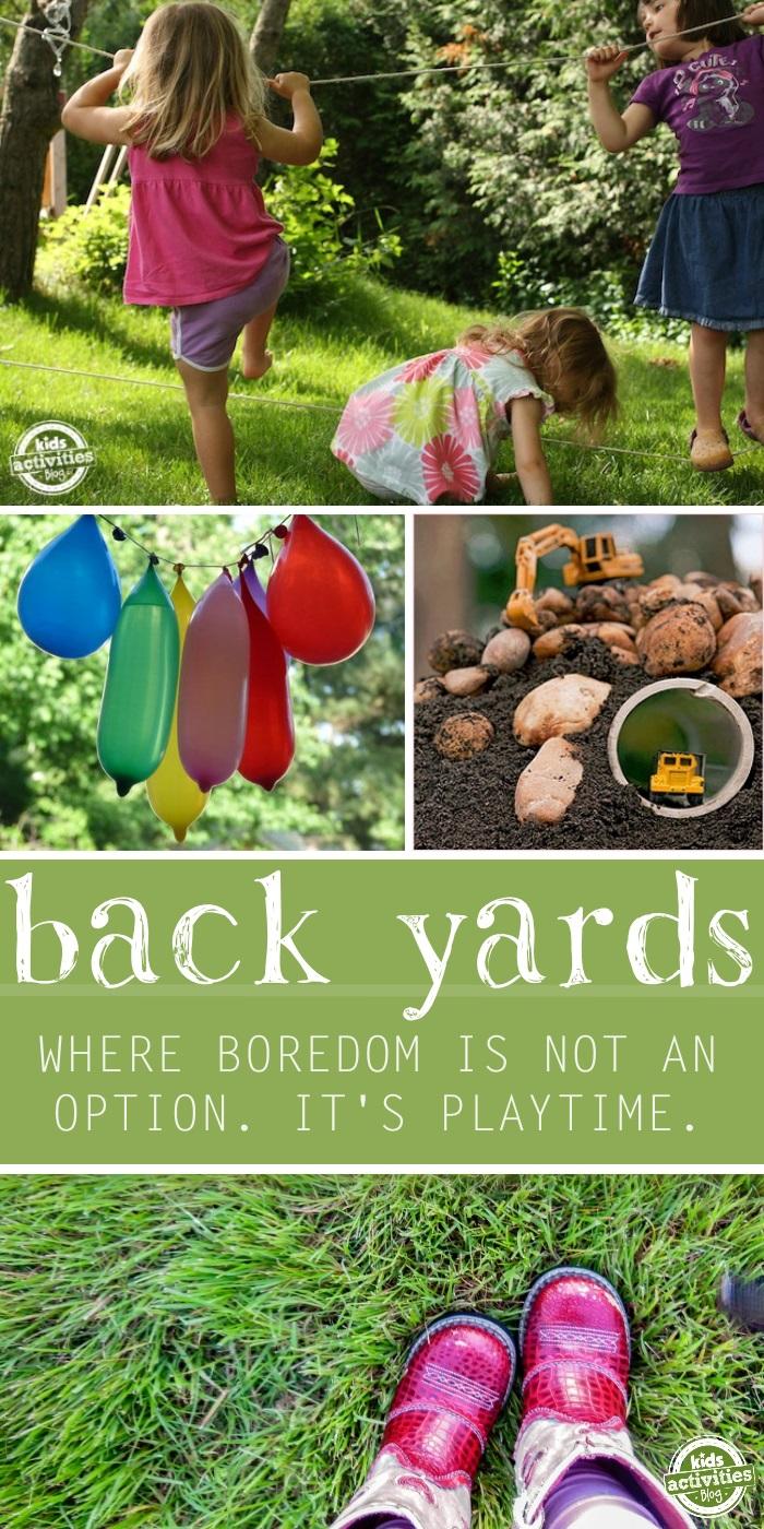 back yard boredom busters