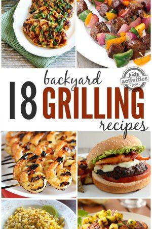 18 Flavor-Filled Backyard Grilling Recipes
