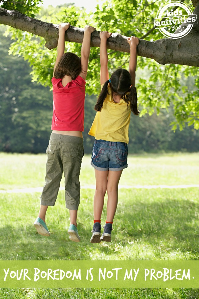 Your Boredom is Not My Problem on Kids Activities Blog