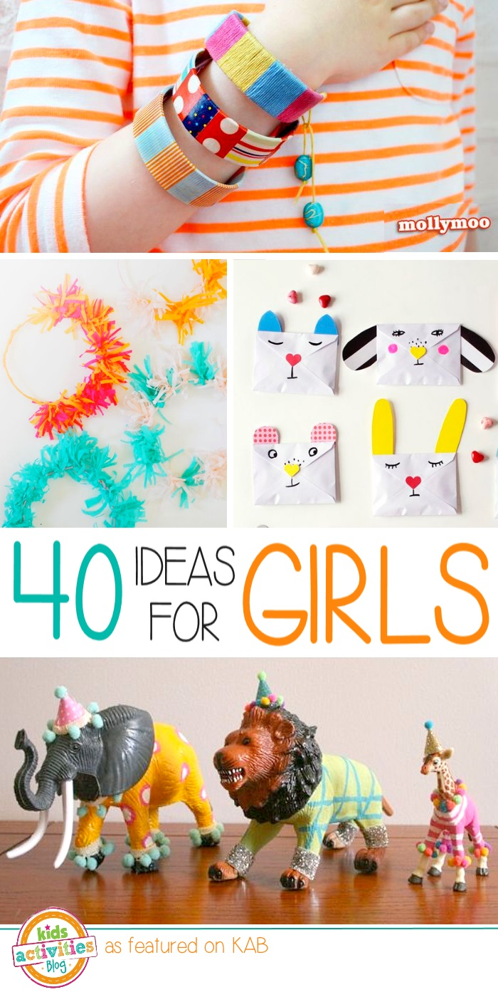 Got a girl 40 activities to make them smile for Fun crafts for girls
