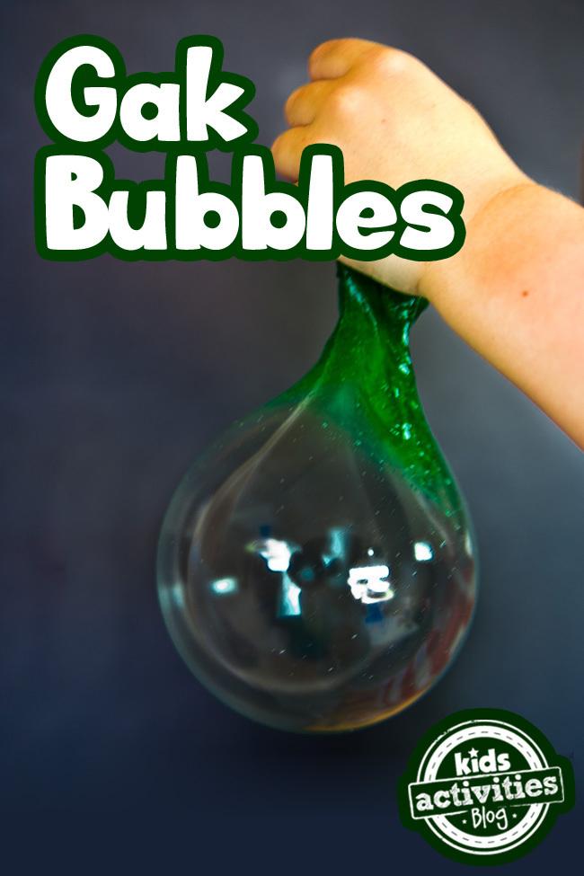 Stretchy Gak Bubbles