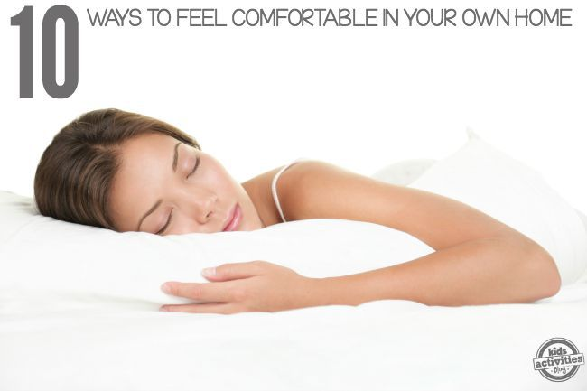 10 Ways to feel comfortable in your own home2