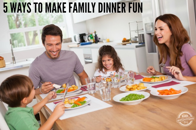 5 ways to make family dinner fun2