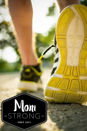 Mom Strong Walking