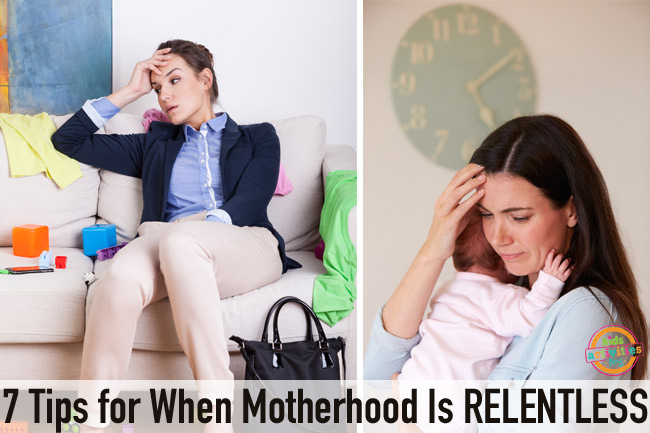 650-X-433-7-Tips-for-When-Mothering-Is-Relentless