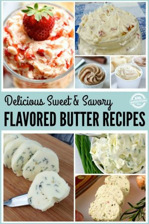 Delicious Sweet & Savory Flavored Butter Recipes