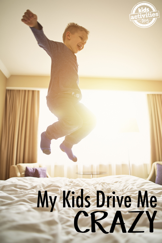 My Kids Drive Me Crazy