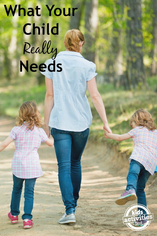 What Our Children Really Need From Us