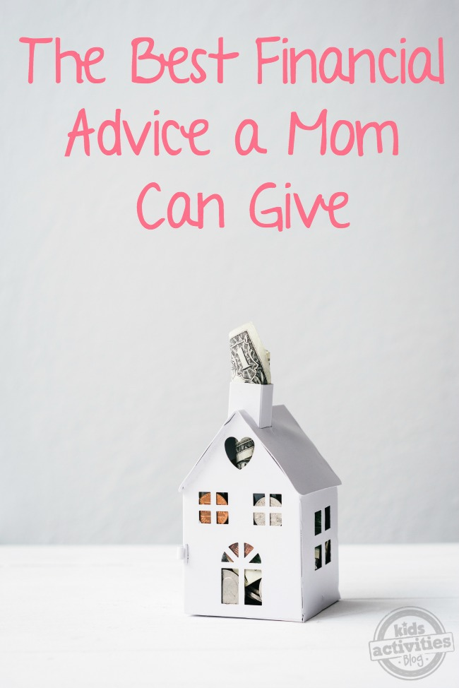 The Best Financial Advice a Mom Can Give