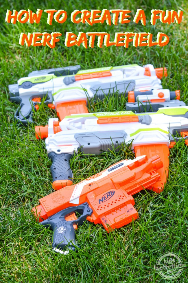 How to Create a Fun NERF Battlefield