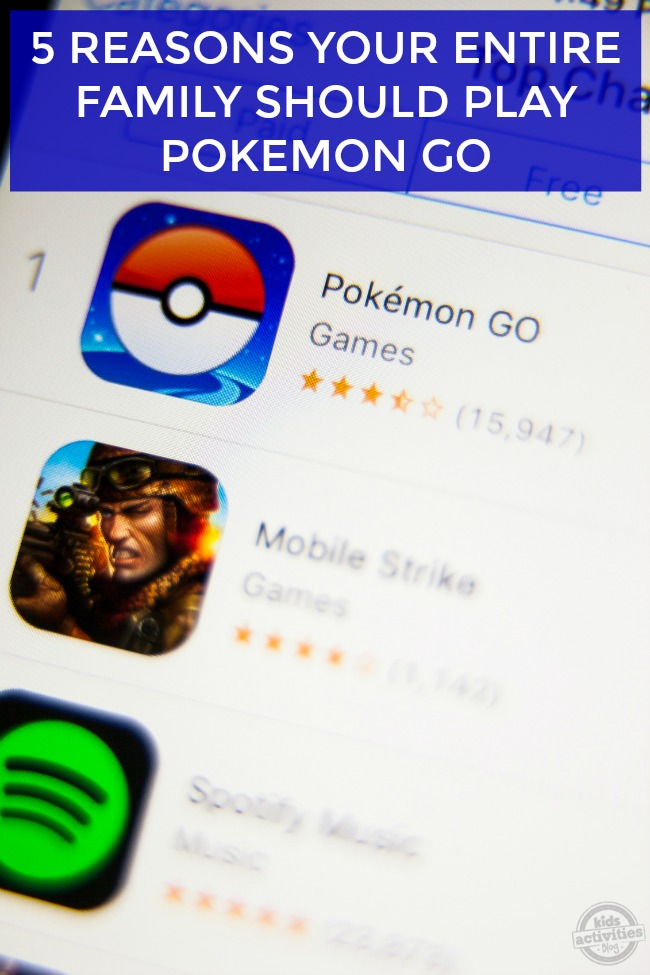 5 Reasons Your Entire Family Should Play Pokemon Go