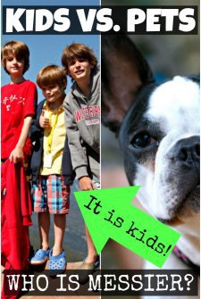 Kids ARE Messier Than Pets!