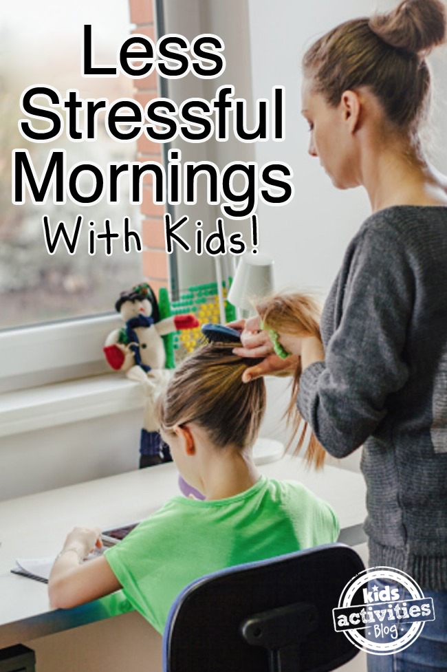 Less Stressful Mornings with Kids