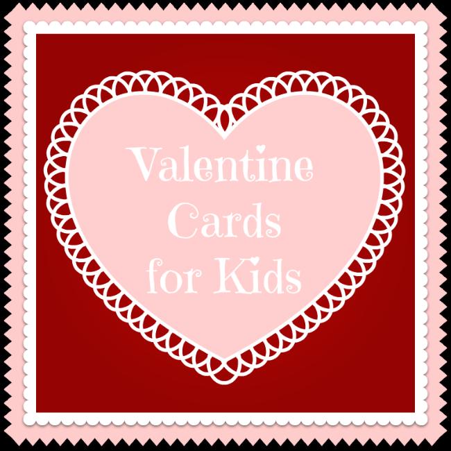 The Coolest Valentines Cards for Kids – Valentine Cards Kids