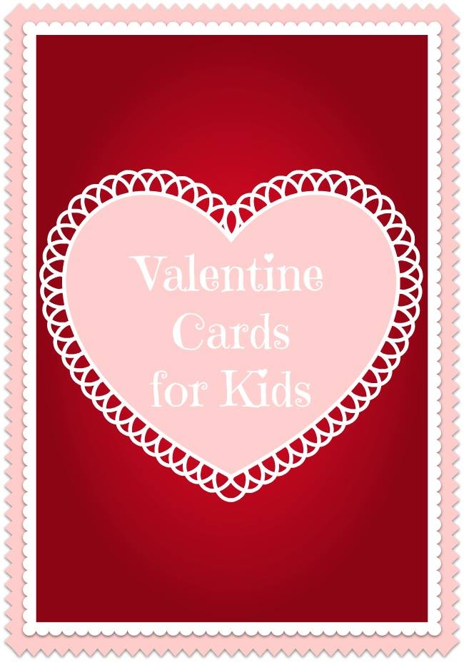 You'll love these adorable Valentine's cards for kids!