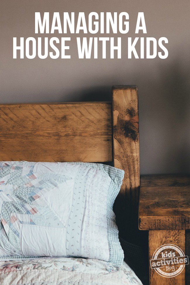 Managing a Home With Kids