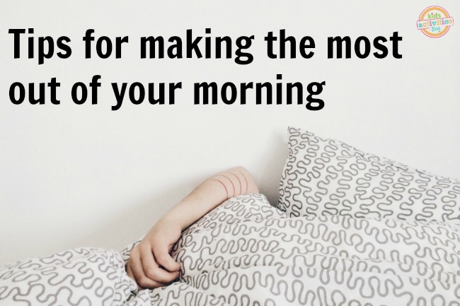 Making the most out of your mornings