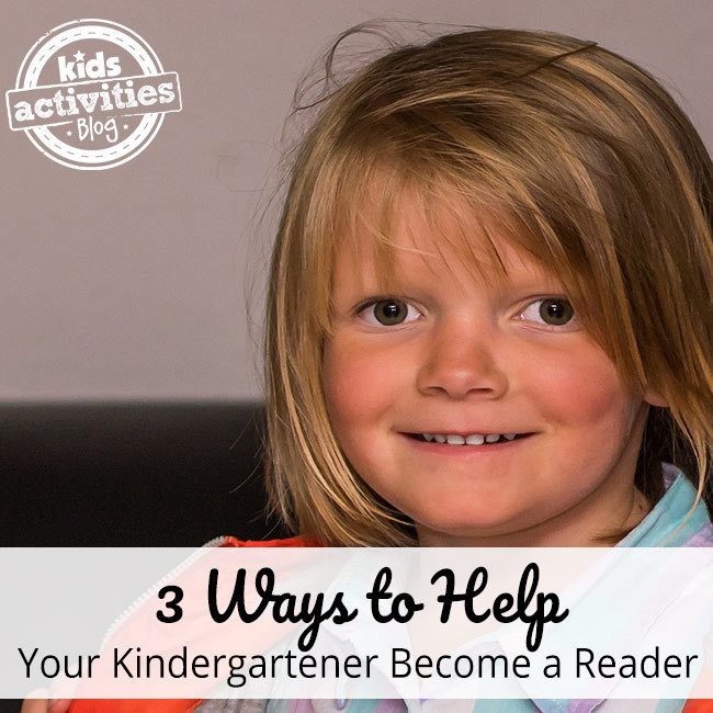 3 Ways to Help Your Kindergartener Become a Reader