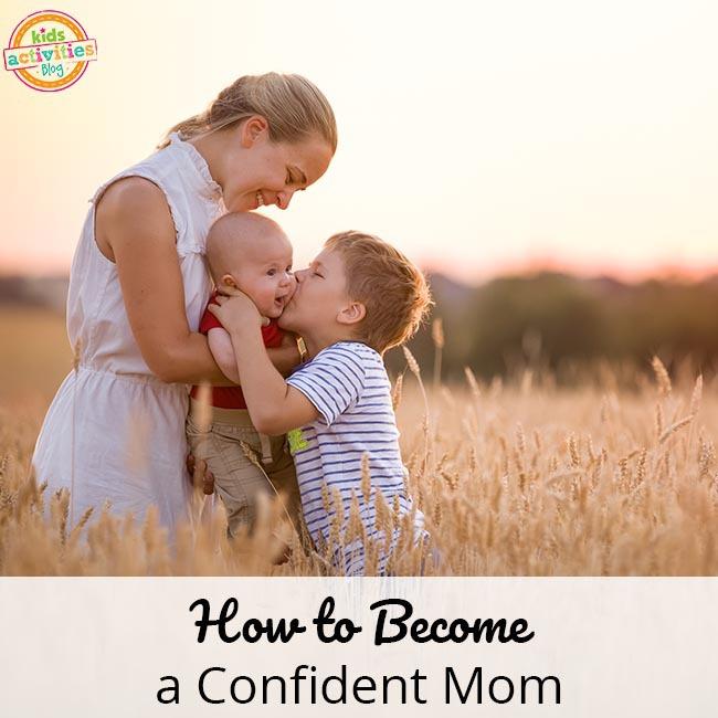 How to Become a Confident Mom
