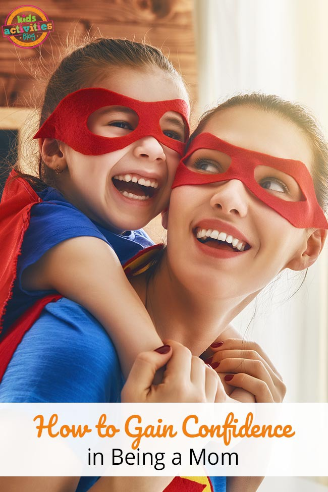 How to Gain Confidence in Being a Mom