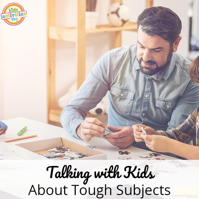 Talking with Kids About Tough Topics