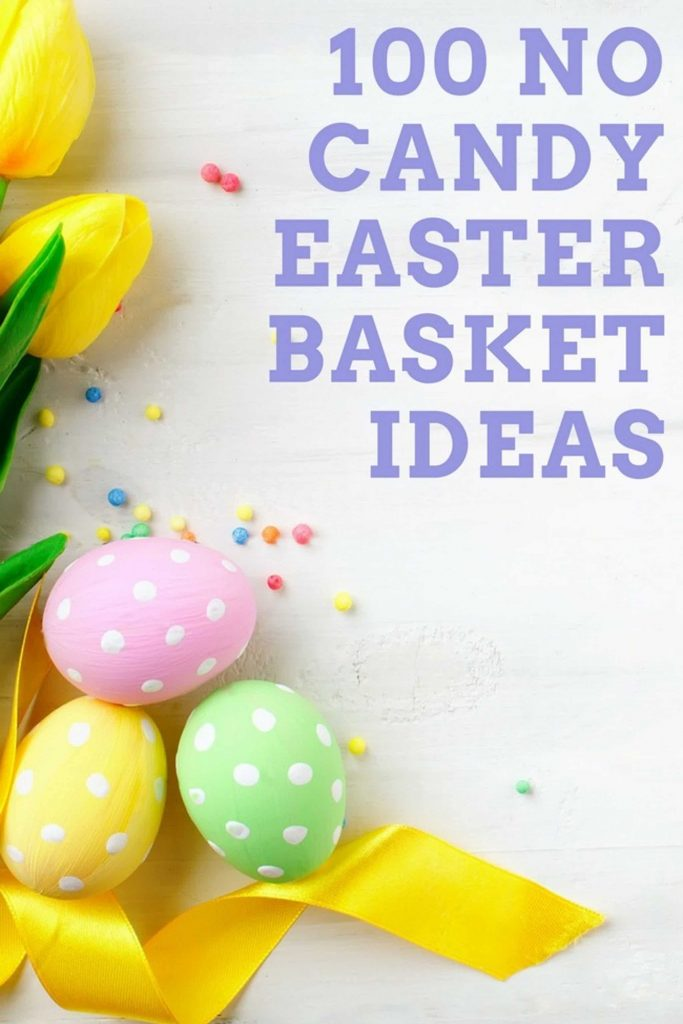 100 No-Candy Easter Basket Ideas