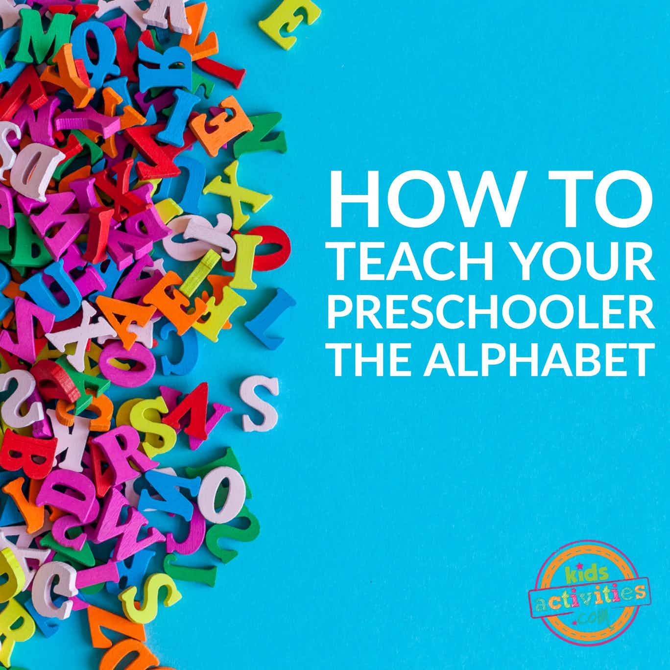Teaching Your Preschooler the ABCs