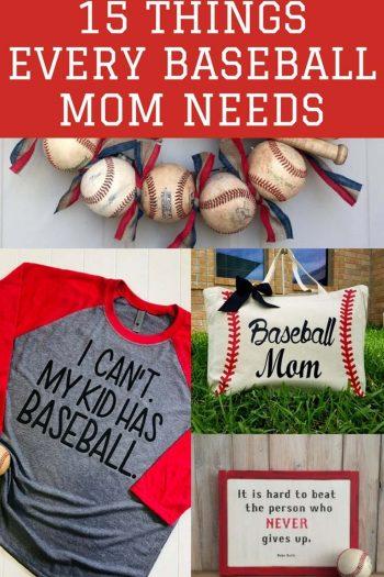 baseball mom needs - 15 things