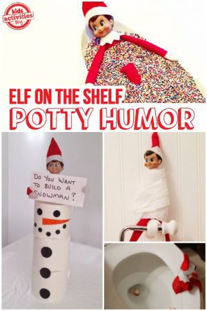 funny elf on the shelf ideas - potty humor