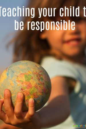 teaching your child to be responsible