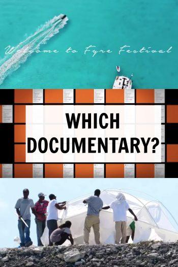 Fyre Festival - Which Documentary?