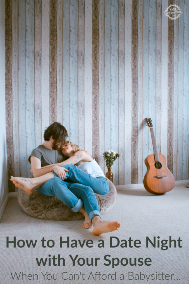 How to Have a Date Night with Your Spouse When You Can't Afford a Babysitter... or you don't want to go OUT of the house. (1)