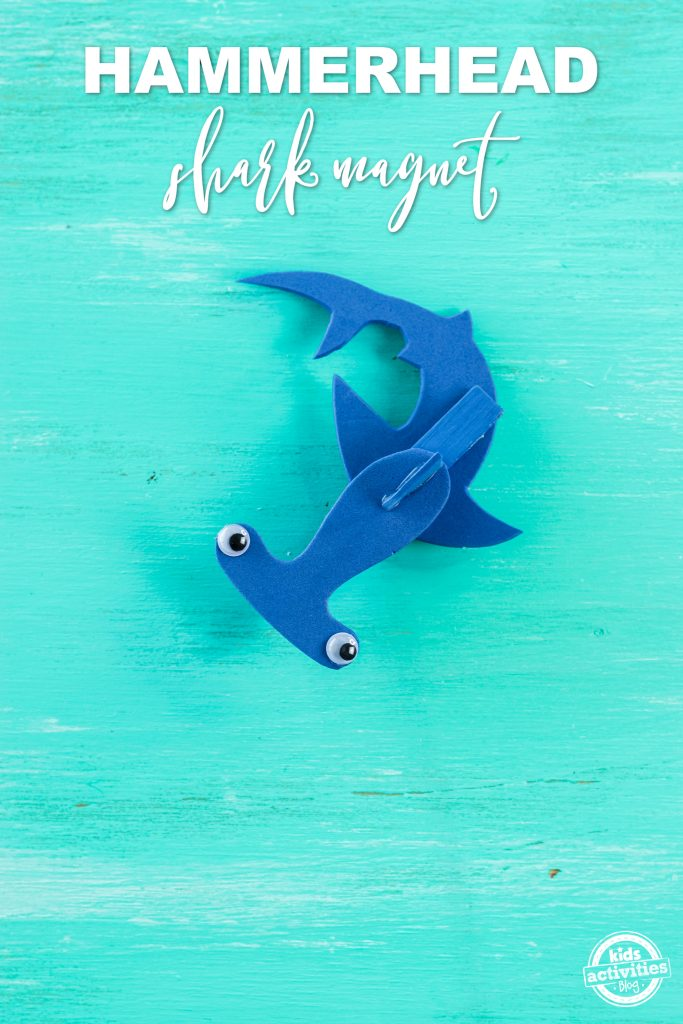 Hammerhead Shark Magnet An Easy Shark Craft For Shark Week