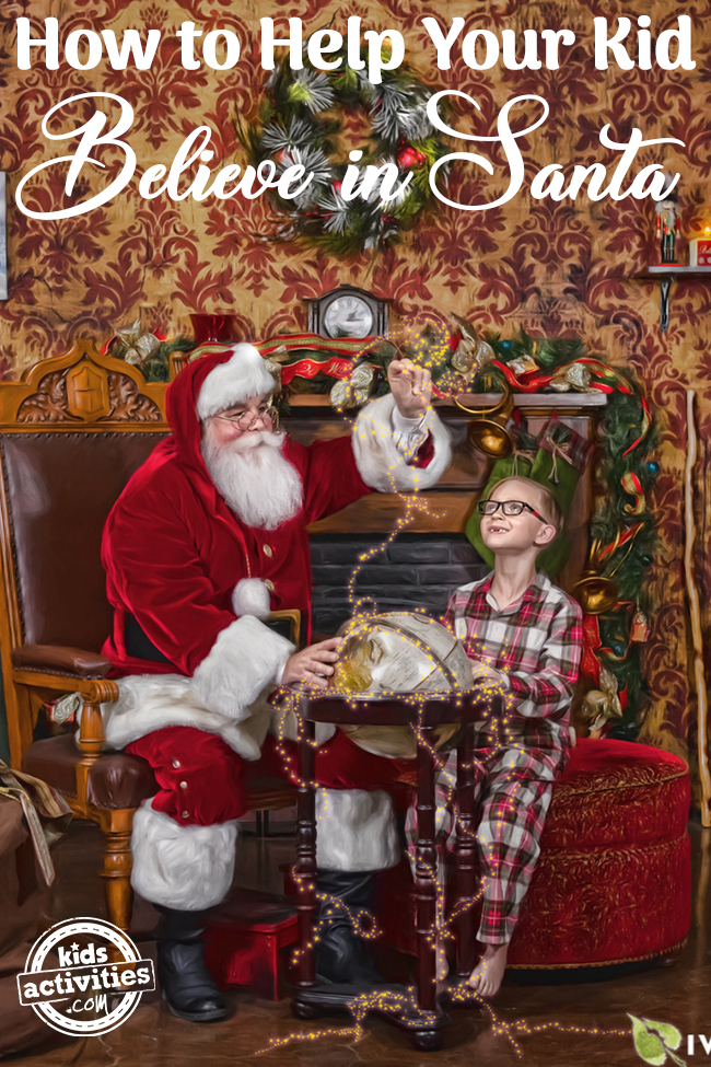 How to Help Your Kid Believe in Santa