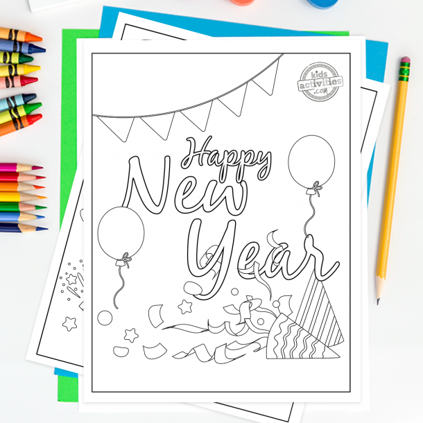 Happy New Year coloring page styled as a banner with balloons confetti horns stars and sparkles on a desktop on top of bright colored green and blue paper surrounded by pencil, crayons and coloring pencils