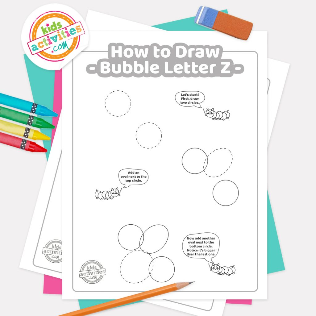 How to draw graffiti Bubble letter Z pdf page one with steps 1-3 next to eraser, pencil and colored pencils - Kids Activities Blog
