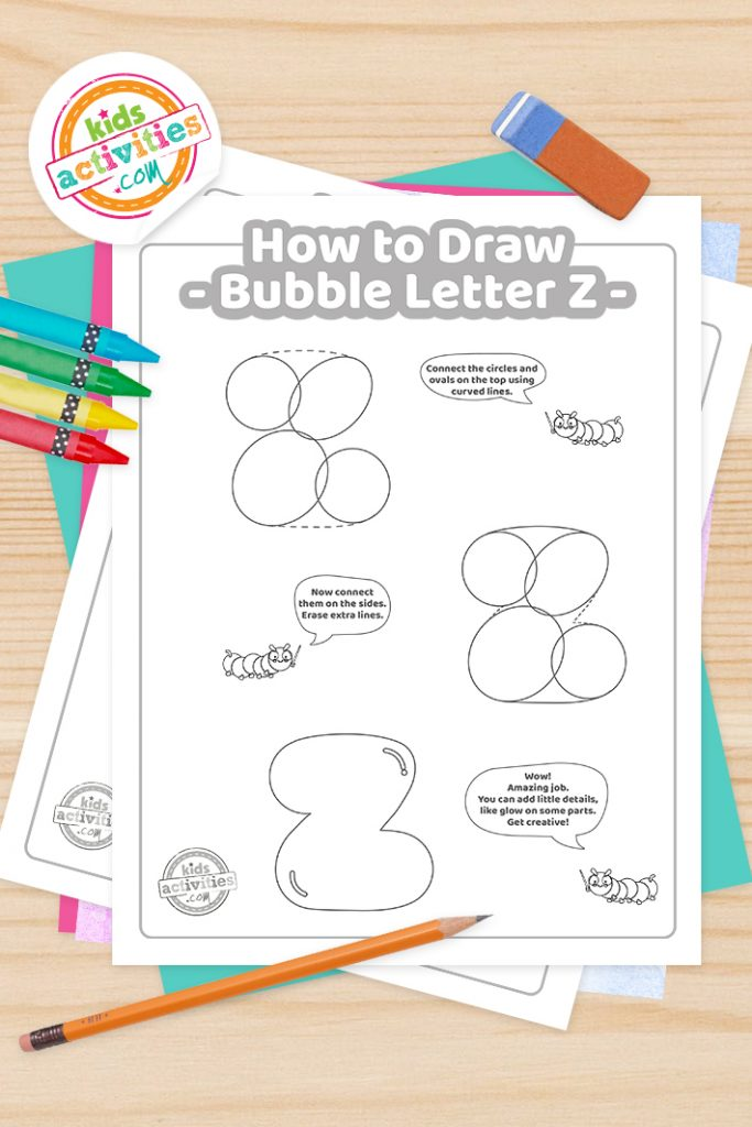 How to draw a Bubble Letter Z printable tutorial pdf shown with crayons, pencil and eraser - Kids Activities Blog